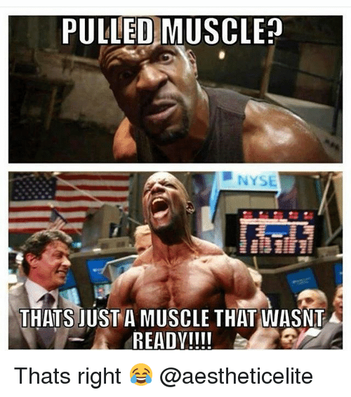 Nyse: PULLED MUSCLE  NYSE  THATS JUST A MUSCLE THAT WASNT A  READY!!!! Thats right 😂 @aestheticelite