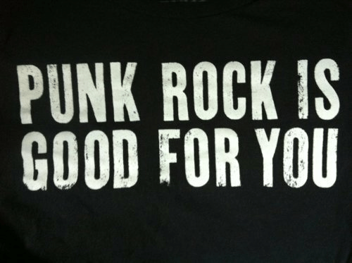 Good For You: PUNK ROCK IS  GOOD FOR YOU