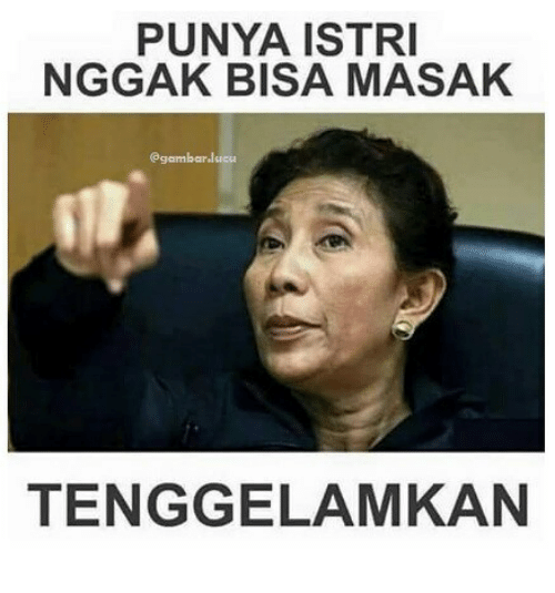 25 Best Memes About Istri Istri Memes