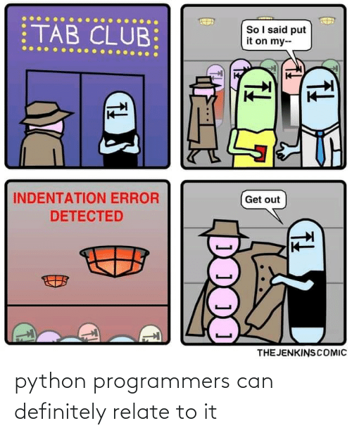 definitely: python programmers can definitely relate to it