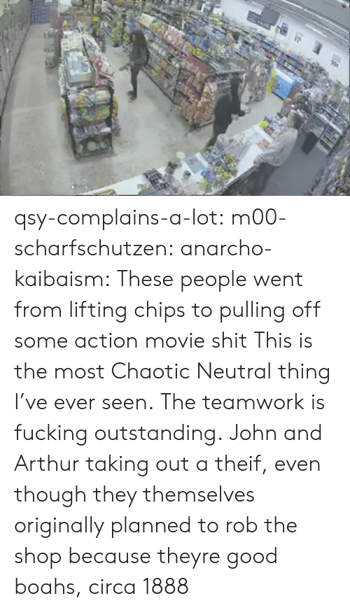Arthur: qsy-complains-a-lot: m00-scharfschutzen:  anarcho-kaibaism:  These people went from lifting chips to pulling off some action movie shit  This is the most Chaotic Neutral thing I've ever seen.  The teamwork is fucking outstanding.   John and Arthur taking out a theif, even though they themselves originally planned to rob the shop because theyre good boahs, circa 1888