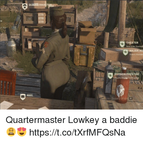 Mail, Video, and Lowkey: QUABERMAST  th t  New Video Availa  MAJOR HO  Orders Avbilabl  DIVISION PRESTIGE  antry Eligilǐe fo res  RA  MAIL  R1 Quartermaster Lowkey a baddie😩😍 https://t.co/tXrfMFQsNa