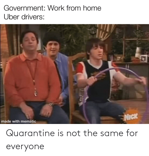For Everyone: Quarantine is not the same for everyone