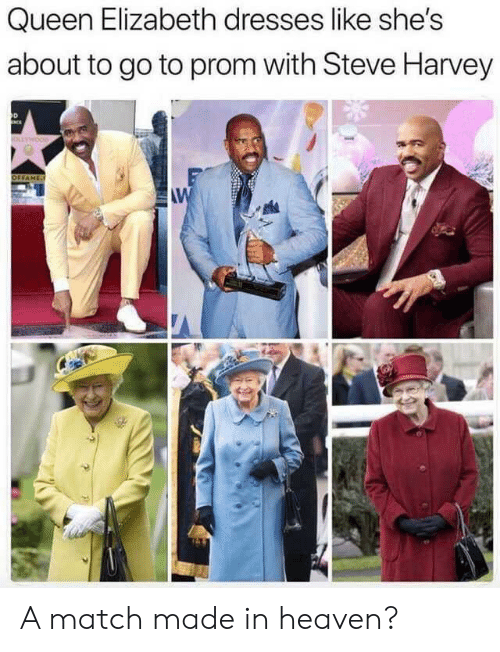 Heaven, Queen Elizabeth, and Reddit: Queen Elizabeth dresses like she's  about to go to prom with Steve Harvey  OFFAMES  AW A match made in heaven?