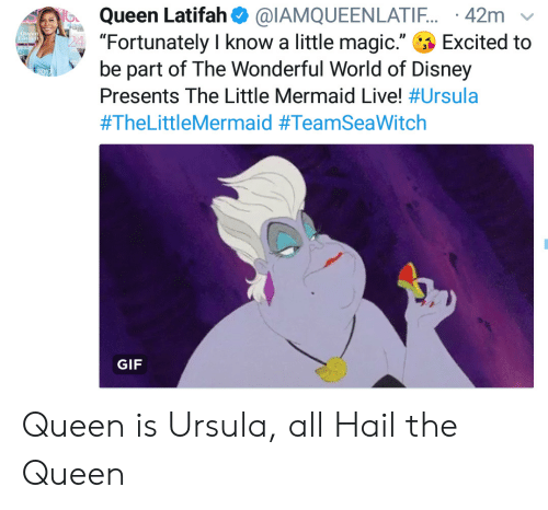 """Disney, Gif, and Queen Latifah: Queen Latifah@IAMQUEENLATIF. 42m  """"Fortunately I know a little magic.""""  be part of The Wonderful World of Disney  Queen  Tial  Excited to  Presents The Little Mermaid Live! #Ursula  #TheLittleMermaid #TeamSeaWitch  GIF Queen is Ursula, all Hail the Queen"""