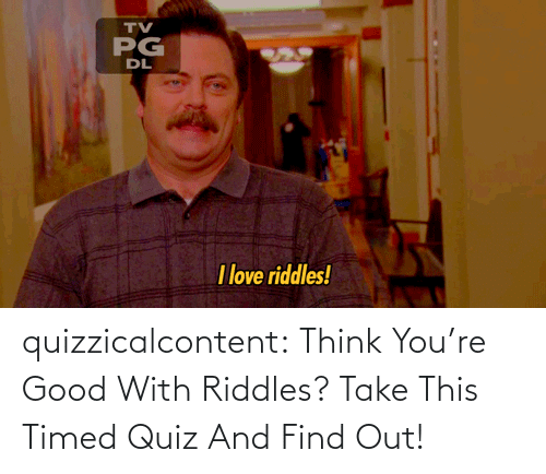 Trick: quizzicalcontent:  Think You're Good With Riddles? Take This Timed Quiz And Find Out!