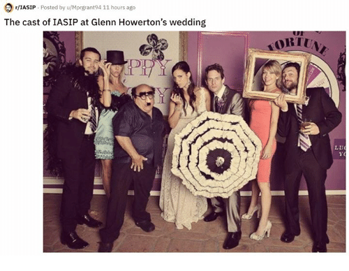Glenn: r/IASIP Posted by u/Mprgrant94 11 hours ago  The cast of IASIP at Glenn Howerton's wedding  ORI  L U