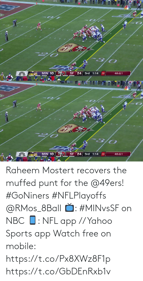 For The: Raheem Mostert recovers the muffed punt for the @49ers! #GoNiners #NFLPlayoffs @RMos_8Ball  📺: #MINvsSF on NBC 📱: NFL app // Yahoo Sports app Watch free on mobile: https://t.co/Px8XWz8F1p https://t.co/GbDEnRxb1v