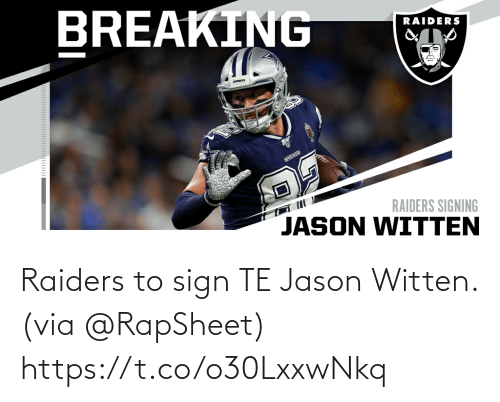 sign: Raiders to sign TE Jason Witten. (via @RapSheet) https://t.co/o30LxxwNkq