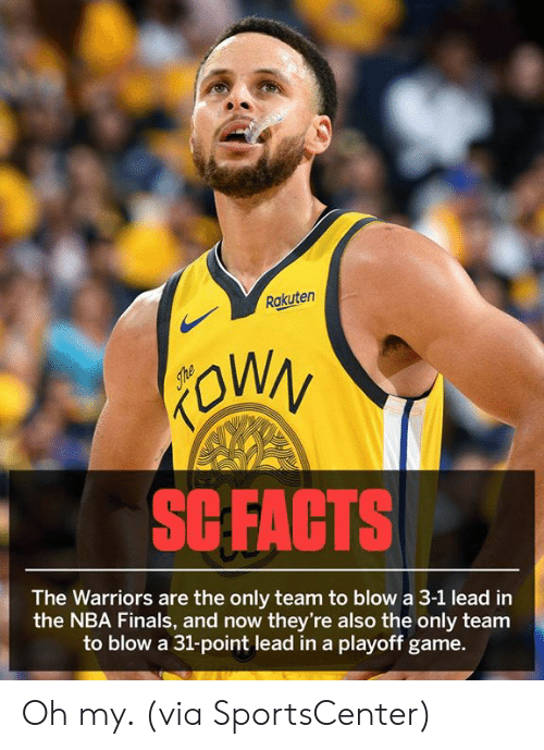 3 1 Lead: Rakuten  SCFACTS  The Warriors are the only team to blow a 3-1 lead in  the NBA Finals, and now they're also the only team  to blow a 31-point lead in a playoff game. Oh my. (via SportsCenter)