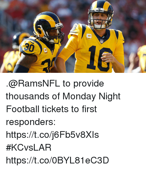 Football, Memes, and Monday: .@RamsNFL to provide thousands of Monday Night Football tickets to first responders: https://t.co/j6Fb5v8XIs #KCvsLAR https://t.co/0BYL81eC3D