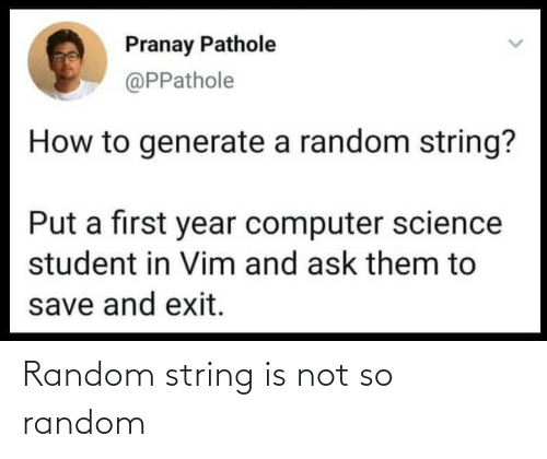 string: Random string is not so random