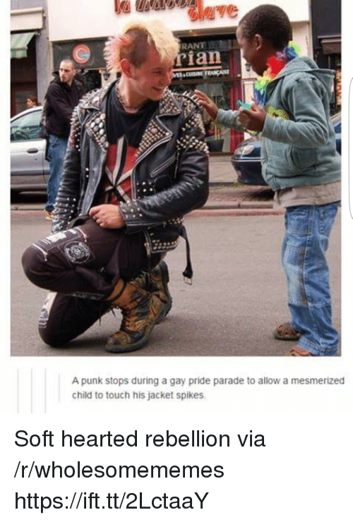 mesmerized: RANT  ian  A punk stops during a gay pride parade to allow a mesmerized  child to touch his jacket spikes Soft hearted rebellion via /r/wholesomememes https://ift.tt/2LctaaY