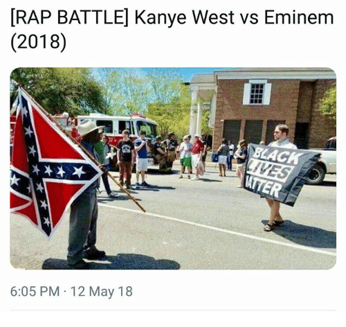 Dank, Eminem, and Kanye: RAP BATTLE] Kanye West vs Eminem  (2018)  BLACK  6:05 PM 12 May 18