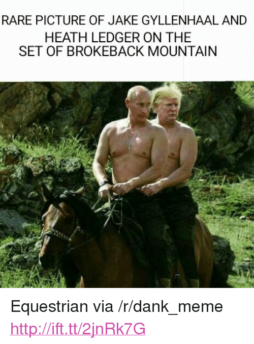 "Jake Gyllenhaal: RARE PICTURE OF JAKE GYLLENHAAL AND  HEATH LEDGER ON THE  SET OF BROKEBACK MOUNTAIN <p>Equestrian via /r/dank_meme <a href=""http://ift.tt/2jnRk7G"">http://ift.tt/2jnRk7G</a></p>"