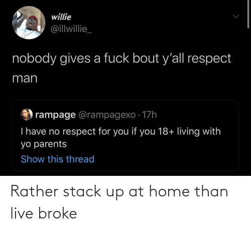 broke: Rather stack up at home than live broke