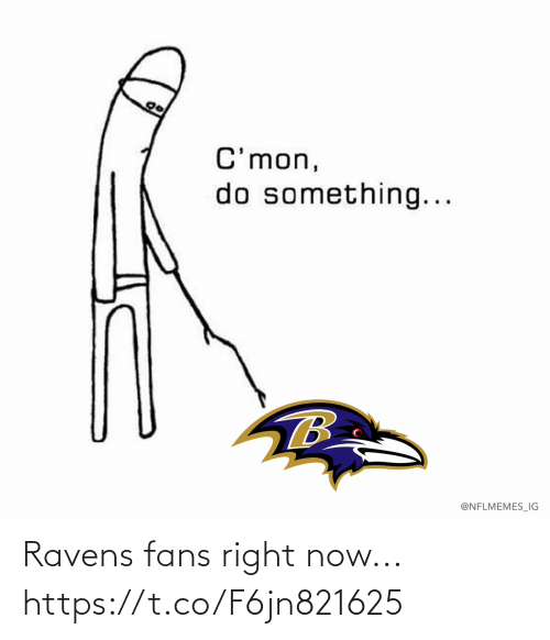 right now: Ravens fans right now... https://t.co/F6jn821625