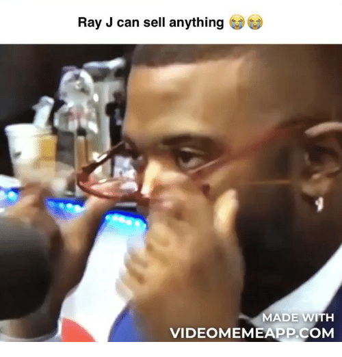 Ray J: Ray J can sell anything  MADE WITH  VIDEOMEMEAPP.COM