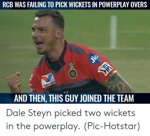 failing: RCB WAS FAILING TO PICK WICKETS IN POWERPLAY OVERS  utt!  AND THEN, THIS GUY JOINED THE TEAM Dale Steyn picked two wickets in the powerplay.  (Pic-Hotstar)
