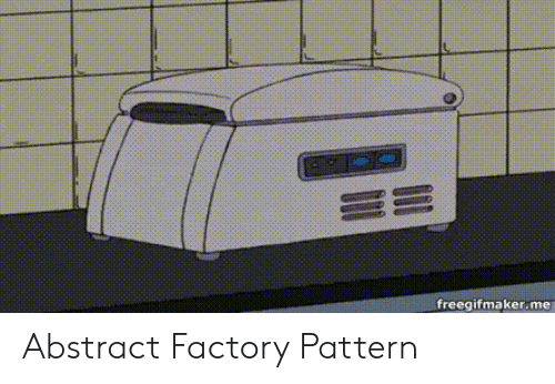 Abstract, Factory, and  Pattern: RD  freegifmakerme Abstract Factory Pattern
