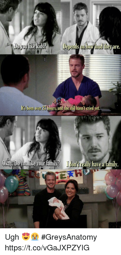 Fam, Family, and Memes: re.  It's been oyer27 hbu  urs, and she sil hasn't cried yet.  Devour fam  ·ally havea family. Ugh 😍😭 #GreysAnatomy https://t.co/vGaJXPZYIG
