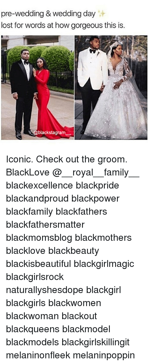 Blackgirlsrock: re-wedding & wedding da  lost for words at how gorgeous this is.  @blackstagram Iconic. Check out the groom. BlackLove @__royal__family__ blackexcellence blackpride blackandproud blackpower blackfamily blackfathers blackfathersmatter blackmomsblog blackmothers blacklove blackbeauty blackisbeautiful blackgirlmagic blackgirlsrock naturallyshesdope blackgirl blackgirls blackwomen blackwoman blackout blackqueens blackmodel blackmodels blackgirlskillingit melaninonfleek melaninpoppin