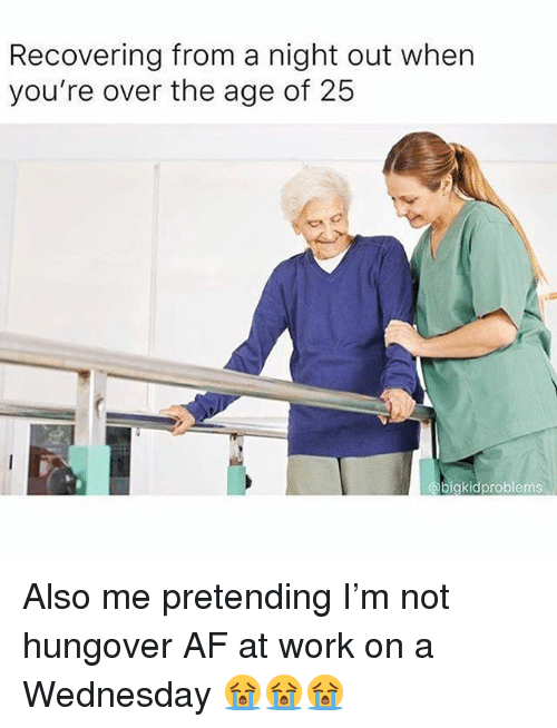 Recovering From a Night Out When You're Over the Age of 25