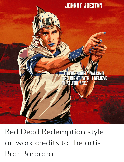 red dead: Red Dead Redemption style artwork credits to the artist Brar Barbrara