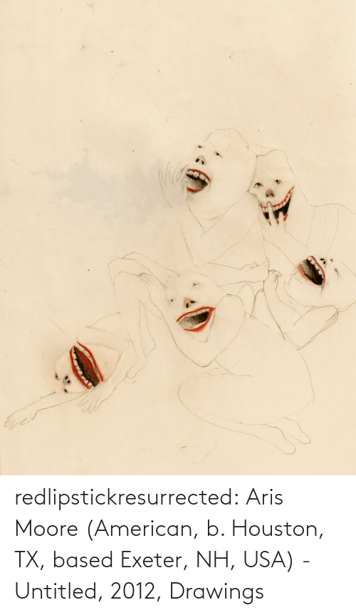 Tumblr, American, and Blog: redlipstickresurrected:  Aris Moore (American, b. Houston, TX, based Exeter, NH, USA) - Untitled, 2012, Drawings