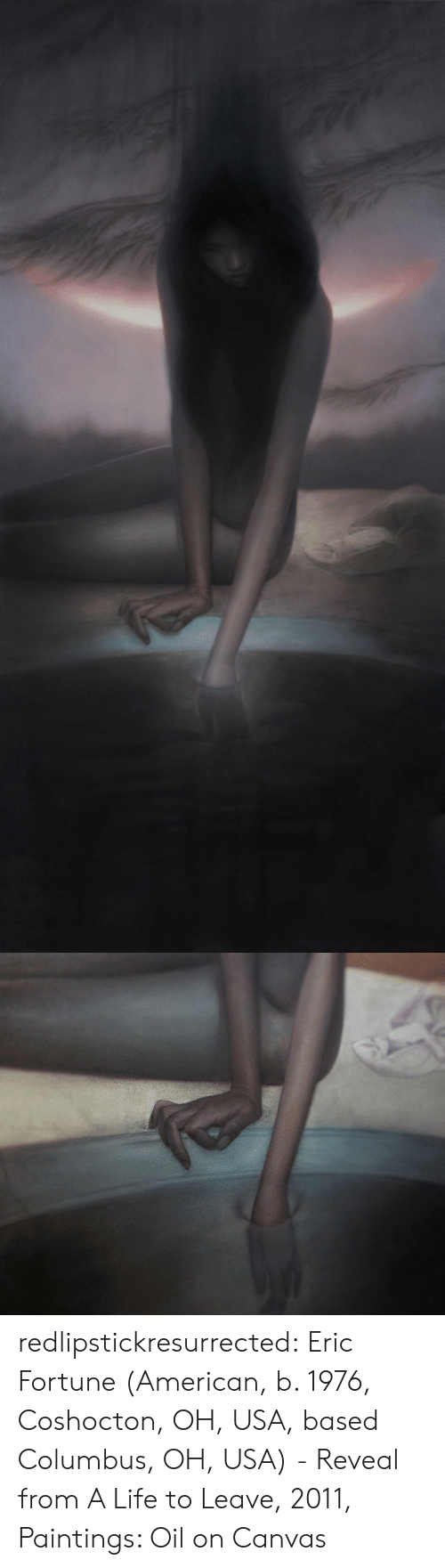 columbus: redlipstickresurrected:  Eric Fortune (American, b. 1976, Coshocton, OH, USA, based Columbus, OH, USA) - Reveal from A Life to Leave, 2011, Paintings: Oil on Canvas