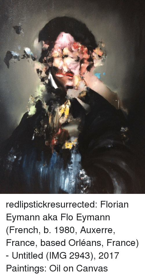 Flo: redlipstickresurrected:  Florian Eymann aka Flo Eymann (French, b. 1980, Auxerre, France,   based Orléans, France) - Untitled (IMG 2943), 2017  Paintings: Oil on Canvas