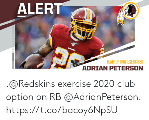Exercise: .@Redskins exercise 2020 club option on RB @AdrianPeterson. https://t.co/bacoy6NpSU