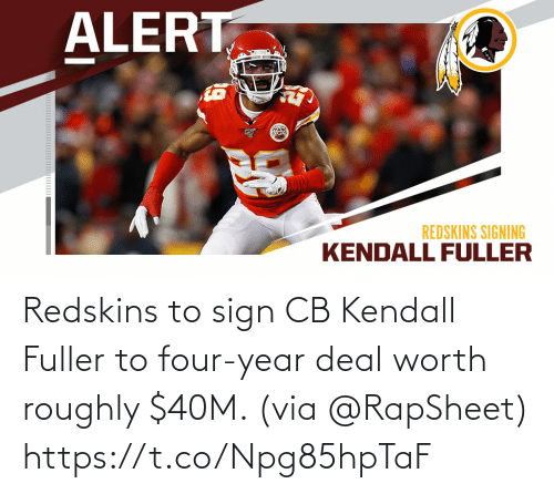 sign: Redskins to sign CB Kendall Fuller to four-year deal worth roughly $40M. (via @RapSheet) https://t.co/Npg85hpTaF