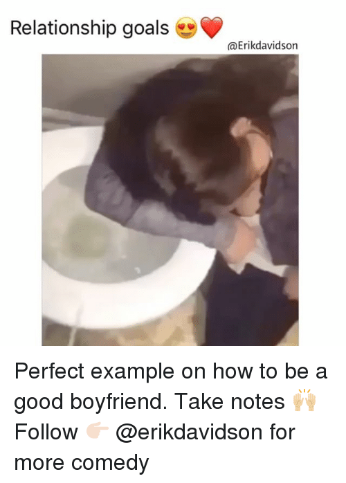 25 Best Memes About How To Be A Good Boyfriend How To Be A