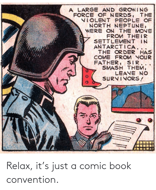 convention: Relax, it's just a comic book convention.