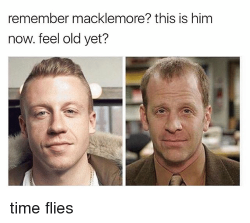 Macklemore, Time, and Dank Memes: remember macklemore? this is him  now. feel old yet? time flies