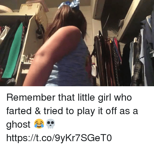 Play It Off: Remember that little girl who farted & tried to play it off as a ghost 😂💀 https://t.co/9yKr7SGeT0