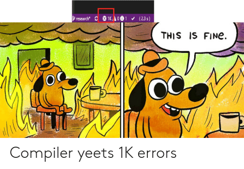 Compiler, Fine, and This: research 1K 001 (23s)  THIS IS FINe Compiler yeets 1K errors