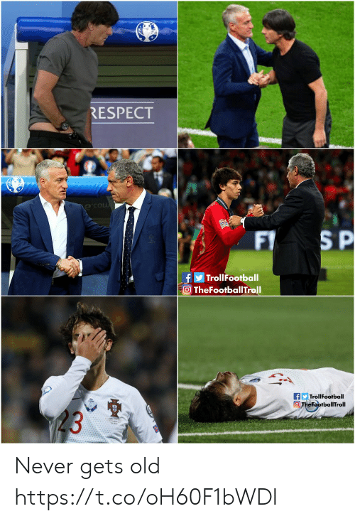 Memes, Respect, and Old: RESPECT  S P  F  f  TheFootballTroll  TrollFootball  fTrollFootball  The FootballTroll  23 Never gets old https://t.co/oH60F1bWDI