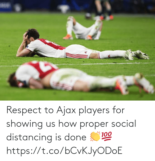 players: Respect to Ajax players for showing us how proper social distancing is done 👏💯 https://t.co/bCvKJyODoE