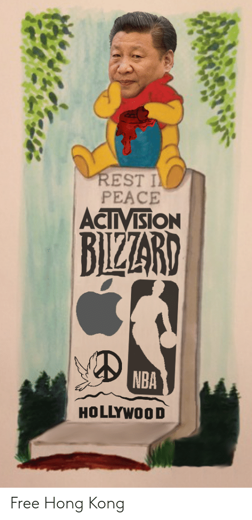 Nba, Free, and Hong Kong: REST I  PEACE  ACTIVISION  BIZZARD  NBA  HOLLYWOOD Free Hong Kong