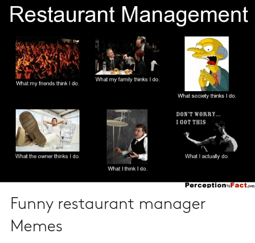 25 Best Memes About Funny Restaurant Manager Memes Funny