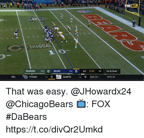 Memes, Nfl, and Bears: RETIRED  FOX NFL  1ST&GOAL  PACKERS 5-71 0 BEARS 9-4 0 1st 2:15 10 1st & Goal  NFL  TITANS 7-6。mụ GIANTS 5-8 O Ball Onl  NYG 19 That was easy. @JHowardx24 @ChicagoBears  📺: FOX #DaBears https://t.co/divQr2Umkd