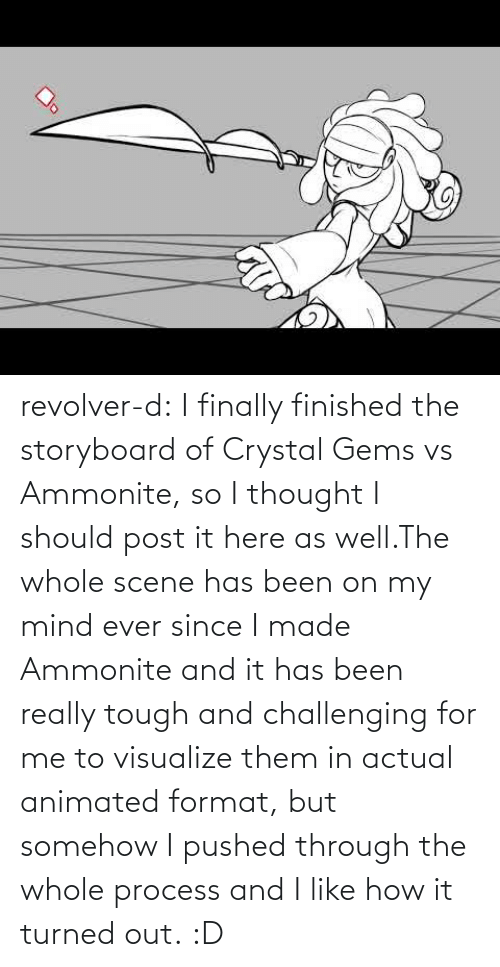 Post It: revolver-d:    I finally finished the storyboard of Crystal Gems vs Ammonite, so I thought I should post it here as well.The whole scene has been on my mind ever since I made Ammonite and it has been really tough and challenging for me to visualize them in actual animated format, but somehow I pushed through the whole process and I like how it turned out. :D
