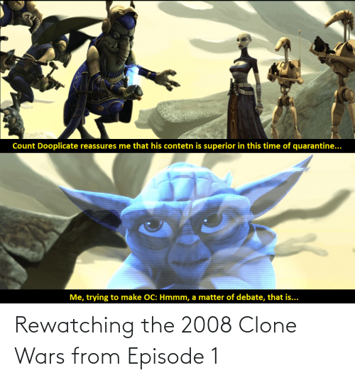 episode 1: Rewatching the 2008 Clone Wars from Episode 1