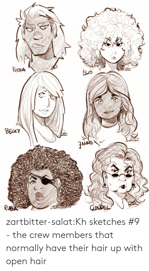 Tumblr, Blog, and Hair: RHOUA  ELo  BEALY  GUNDEL zartbitter-salat:Kh sketches #9 - the crew members that normally have their hair up with open hair