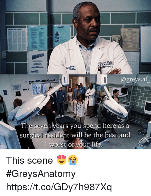 Af, Memes, and Best: Richard Won  @greys.af  e seven years you spend here as a  surgical resident will be the best and  worst of your lif This scene 😍😭 #GreysAnatomy https://t.co/GDy7h987Xq