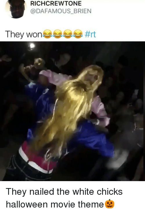 Halloween, Memes, and White Chicks: RICHCREWTONE  @DAFAMOUS_BRIEN  They won  They nailed the white chicks halloween movie theme🎃