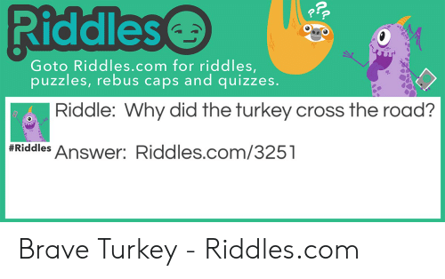 Riddles Goto Riddlescom for Riddles Puzzles Rebus Caps and Quizzes