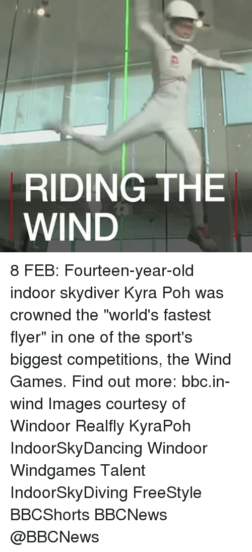 "Freestyling, Memes, and 🤖: RIDING THE  WIND 8 FEB: Fourteen-year-old indoor skydiver Kyra Poh was crowned the ""world's fastest flyer"" in one of the sport's biggest competitions, the Wind Games. Find out more: bbc.in-wind Images courtesy of Windoor Realfly KyraPoh IndoorSkyDancing Windoor Windgames Talent IndoorSkyDiving FreeStyle BBCShorts BBCNews @BBCNews"